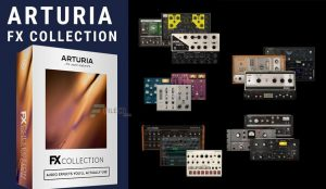 Arturia FX Collection v.1.20 With Crack Download 2021